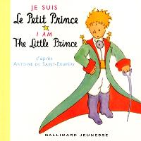 Je suis le Petit Prince = I am the Little Prince