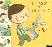 L'imagier des sentiments de Félix