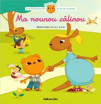 Les histoires de Gaston le petit ourson, Ma nounou câlinou