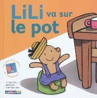 Lili, Lili va sur le pot