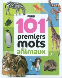 Mes 101 premiers mots : les animaux
