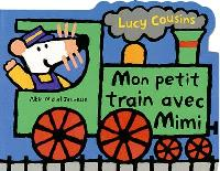 Mon petit train avec Mimi