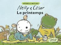 Nelly & César, Le printemps