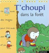 T'Choupi dans la forêt : un livre avec des images pour lire avec son papa et sa maman