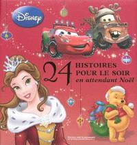 24 histoires pour le soir en attendant Noël