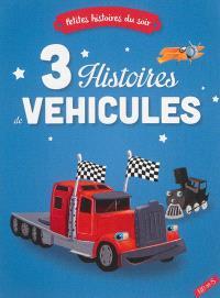 3 histoires de véhicules