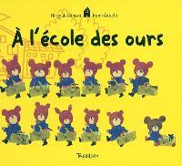 A l'école des ours. Volume 1