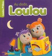 Au dodo, Loulou