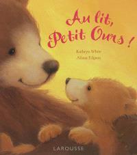 Au lit, petit ours !