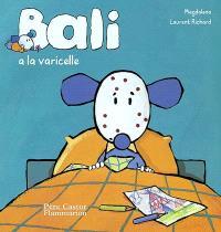Bali. Volume 2003, Bali a la varicelle