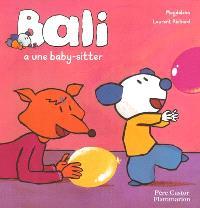 Bali. Volume 2003, Bali a une baby-sitter