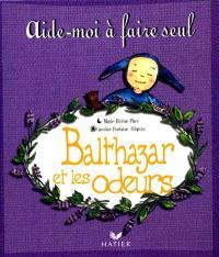 Balthazar et les odeurs