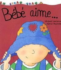 Bébé aime...