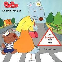 Bobo, le petit matelot. Volume 2, Les dangers de la rue