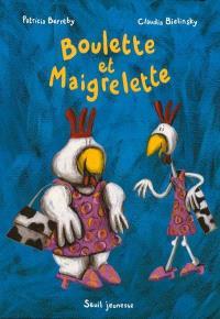 Boulette et Maigrelette