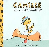 Camille. Volume 2006, Camille a un petit matelot