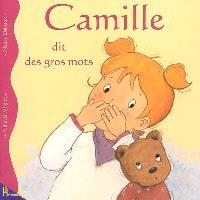 Camille. Volume 11, Camille dit des gros mots