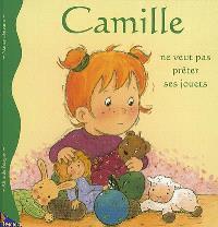 Camille. Volume 8, Camille ne veut pas prêter ses jouets