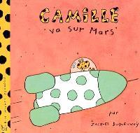 Camille. Volume 2004, Camille va sur Mars