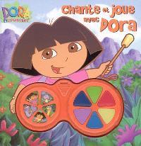 Chante et joue avec Dora : Dora l'exploratrice