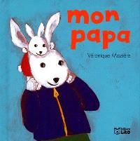 Chez moi il y a. Volume 1, Mon papa
