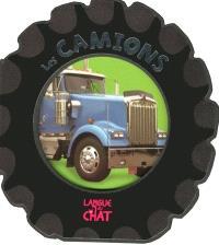Des roues et des engins, les camions