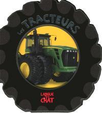 Des roues et des engins, les tracteurs