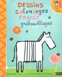 Dessins, coloriages, tracés, gribouillages : 120 activités d'éveil au graphisme pour petits curieux !