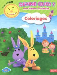 Devine quoi ? : coloriages avec Tijinou et Tijibelle