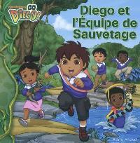 Diego et l'équipe de sauvetage