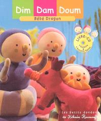 Dim, Dam, Doum. Volume 2005, Bébé dragon