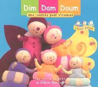 Dim, Dam, Doum. Volume 2005, Une journée pour s'amuser : livre-frise