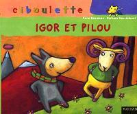Igor et Pilou