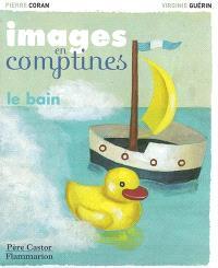 Images en comptines, Le bain