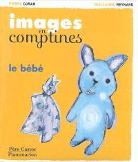 Images en comptines, Le bébé