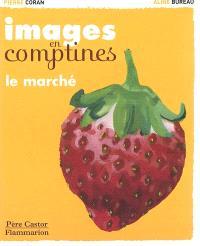 Images en comptines, Le marché