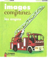 Images en comptines, Les engins