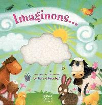 Imaginons... : un livre à toucher