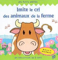 Imite le cri des animaux de la ferme