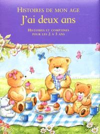 J'ai deux ans : histoires, contes et comptines pour les 2 à 3 ans