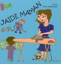 J'aide maman : livre personnalisable