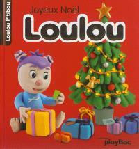 Joyeux Noël Loulou