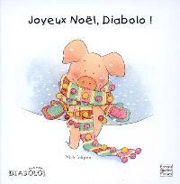 Joyeux Noël, Diabolo !