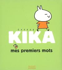 Kika : mes premiers mots