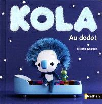 Kola. Volume 1, Au dodo !