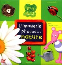 L'imagerie photos de la nature : avec Moustilou la souris
