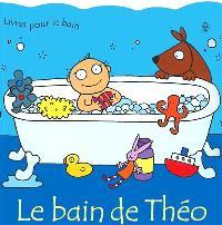 Le bain de Théo