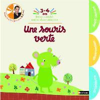 Le cahier d'éveil de mes 3-4 ans : une souris verte