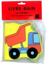 Le camion : livre bain