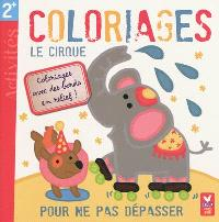 Le cirque : coloriages